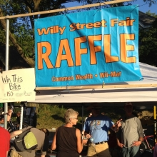 Don't miss the Willy Street Fair Raffle. 150 prizes!